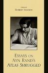 Essays on Ayn Rand's Atlas Shrugged - Robert Mayhew