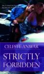 Strictly Forbidden - Celeste Anwar