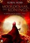 Moordenaars des konings (De boeken van de zieners, #2) - Robin Hobb, Peter Cuijpers