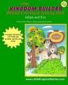 Little Kingdom Builder - Adam and Eve - John Thomas