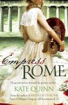 Empress of Rome (The Empress of Rome, #3) - Kate Quinn