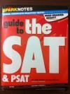 Guide to the SAT & PSAT - Justin Kestler, SparkNotes Editors, Ben Florman