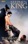 La torre nera: Tradimento n.3 - Robin Furth, Jae Lee, Richard Ianove, Stephen King, Peter David