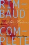 Rimbaud Complete (Modern Library) - Arthur Rimbaud