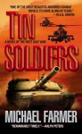 Tin Soldiers - Michael Farmer