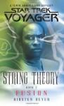 Star Trek: Voyager: String Theory #2: Fusion: Fusion Bk. 2 (Star Trek Voyager: String Theory) - Kirsten Beyer