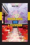 Digital Video and Television - Ioannis Pitas
