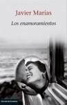 Los enamoramientos - Javier Marías