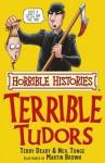 Horrible Histories: Terrible Tudors - Terry Deary, Martin C. Brown