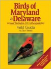 Birds of Maryland & Delaware Field Guide: Includes Washington, D.C. & Chesapeake Bay - Stan Tekiela