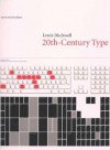Twentieth-Century Type, New and Revised Edition - Lewis Blackwell