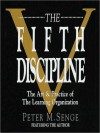 The Fifth Discipline: The Art & Practice of The Learning Organization (Audio) - Peter M. Senge