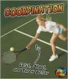 Coordination: Catch, Shoot, and Throw Better!. Ellen Labrecque - Ellen Labrecque