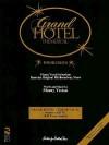 Grand Hotel - The Musical - Maury Yeston, Milton Okun