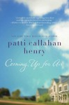Coming Up for Air - Patti Callahan Henry