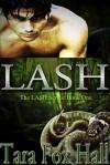 Lash (Lash #1) - Tara Fox Hall