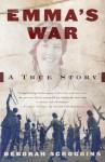 Emma's War (Vintage) - Deborah Scroggins