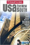 Insight Guides USA the New South - Insight Guides, Brian Bell, Martha Ellen Zenfell