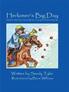 Herkimer's Big Day: Herkimer the Police Horse Meets a Young Girl Named Sammy (Herkimer Tales) - Sandy Tyler, Brian Williams