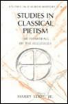 Studies In Classical Pietism: The Flowering Of The Ecclesiola - Harry Yeide