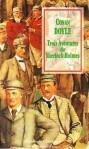 Trois Aventures de Sherlock Holmes - Bernard Tourville, Arthur Conan Doyle