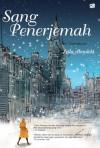 Sang Penerjemah - The Translator - Leila Aboulela, Rahmani Astuti