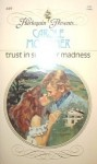 Trust in Summer Madness - Carole Mortimer