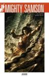 Mighty Samson, Volume 1: Judgment - Jim Shooter, Patrick Olliffe, Mark Irwin, Dan Jackson