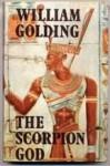 The Scorpion God - William Golding