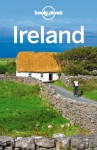 Lonely Planet Ireland (Travel Guide) - Lonely Planet, Fionn Davenport, Catherine Le Nevez, Josephine Quintero, Ryan Ver Berkmoes, Neil Wilson