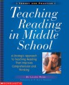 Teaching Reading in Middle School: A Strategic Approach to Teaching Reading That Improves Comprehension and Thinking - Laura Robb