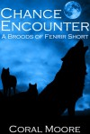 Chance Encounter (Broods of Fenrir) - Coral Moore