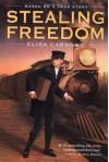 Stealing Freedom - Elisa Carbone