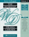The Worship Drama Library: 12 Sketches for Enhancing Worship - Jerry Cohagan