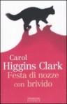 Festa di nozze con brivido - Maria Barbara Piccioli, Carol Higgins Clark