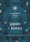 The Food of Japan & Korea - Charmaine Solomon