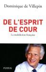 De L'esprit De Cour - Dominique de Villepin
