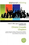 Chrono Crusade Chapters - Frederic P. Miller, Agnes F. Vandome, John McBrewster
