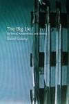 The Big Lie: on Terror, Antisemitism, and Identity - David Solway