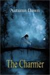 The Charmer - Autumn Dawn