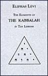 The Elements of the Kabbalah in Ten Lessons (Golden Dawn Studies No 13) - Éliphas Lévi, Darcy Kuntz, J. W. Hamilton Jones