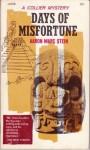 Days of Misfortune - Aaron Marc Stein