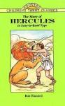 The Story of Hercules - Bob Blaisdell, Children's Dover Thrift