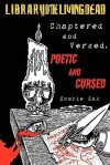 Chaptered and Versed: Poetic and Cursed - Zombie Zak, Kody Boye, Bill Snider