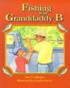 Fishing with Granddaddy B - Tony Pennington, Jennifer Emery