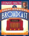 The Great American Broadcast - Leonard Maltin