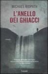L'anello dei ghiacci - Michael Ridpath, Duccio Viani