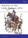 Warriors at the Little Bighorn 1876 - Richard Hook