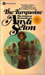 The Turquoise - Anya Seton