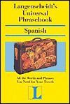 Langenscheidt' s Universal Phrasebook Spanish - Langenscheidt